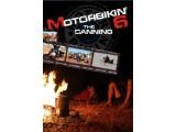 MOTORBIKIN 6 -  THE CANNING