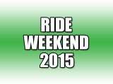 Ride Weekend 2015